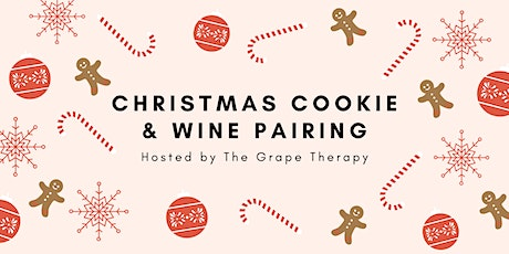 Christmas Cookie & Wine Pairing! tickets