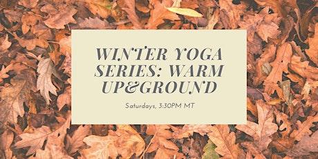 Winter Yoga Series: Warm Up & Ground tickets