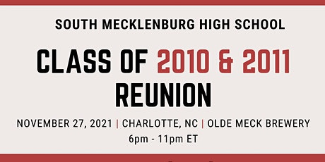 South Mecklenburg Class of 2010 & 2011 - 10 Year Reunion tickets