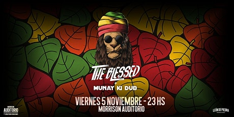 The Blessed + Munay Ki Dub - #Roots&DubParty entradas