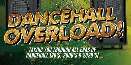 DANCEHALL OVERLOAD tickets