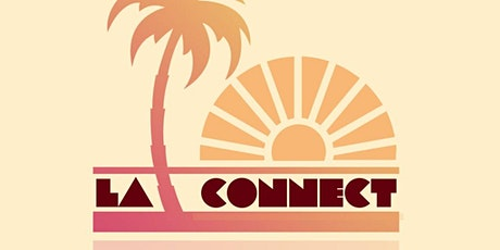 Los Angeles Connect In-Person Meet Up billets