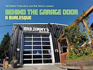 Behind the Garage Door 8: A Burlesque Show tickets