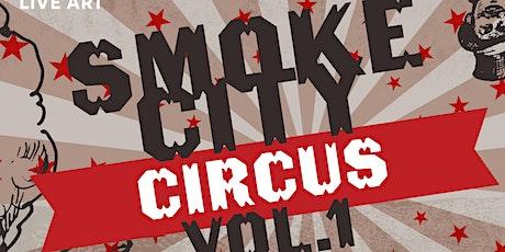 Smoke City Circus tickets
