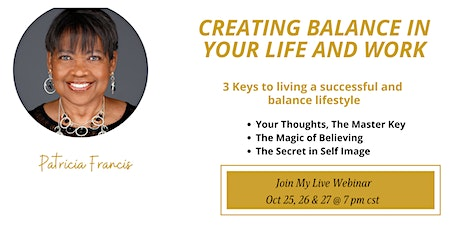 Creating  Balance in Your Life and Work tickets