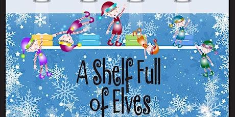 """""""A Shelf Full of Elves"""" World Premier November 19 tickets"""