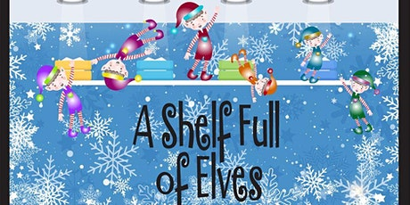 """A Shelf Full of Elves"" November 20 tickets"