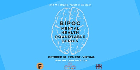 BIPOC Mental Health Roundtable Series pt.1 tickets