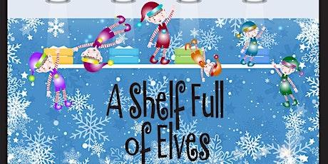 """""""A Shelf Full of Elves"""" December 3 tickets"""