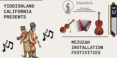 Yiddishland's Mezuzah Installation Festivities & Ribbon Cutting tickets