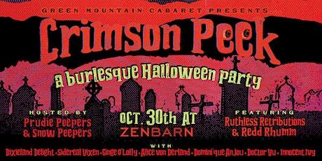 Crimson Peek:  A Halloween Burlesque Party tickets