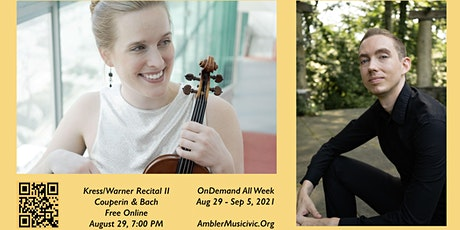 Kress/Warner Recital II (Couperin and Bach) ( Oct 17-24, 21) tickets