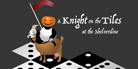 A Halloween Knight on the Tiles tickets