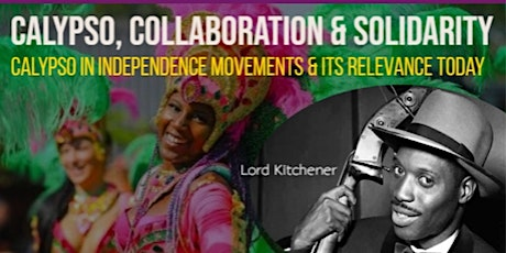 Calypso, Collaboration and Solidarity: Calypso In Independence Movements tickets