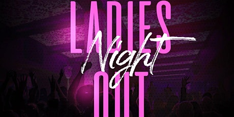 Ladies Night Out @ Vyce Lounge tickets
