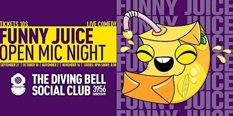 Funny Juice Open Mic #3 tickets