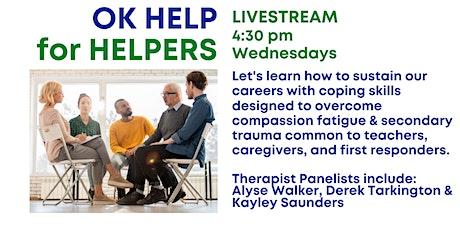 OK Help 4 Helpers Livestream (Wednesdays @ 4:30pm) tickets