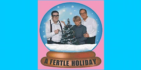 A FERTLE HOLIDAY tickets