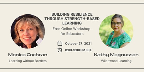 FREE WEBINAR - Building Resilience through Strength-Based Learning tickets