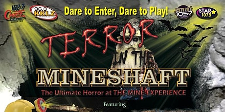 TERROR IN THE MINESHAFT ~ OPEN EVERY NIGHT~ All Tickets good ALL NIGHTS! tickets