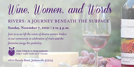 Wine, Women, and Words: Celebrating Rivers tickets