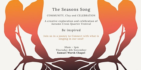The Seasons Song - A Woman's  Circle for Community, Clay and Celebration tickets