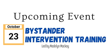 Active Bystander Intervention Training Workshop with Madelyn Mackay tickets
