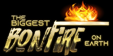 The Biggest Bonfire on Earth tickets