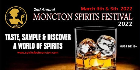 Moncton Spirits Festival 2022 tickets