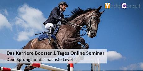 Das Karriere Booster 1 TagesOnline Seminar Tickets