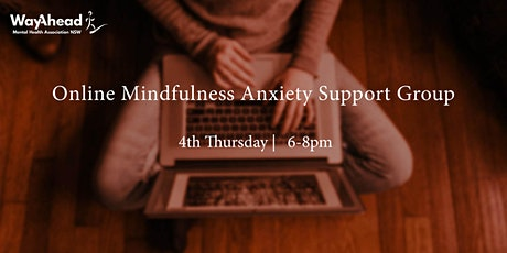 Mindfulness Online Anxiety Support Group tickets