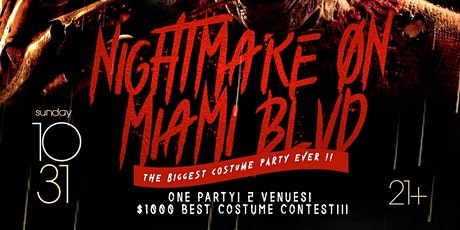 NIGHTMARE ON MIAMI BLVD || THE BIGGEST HALLOWEEN COSTUME PARTY tickets