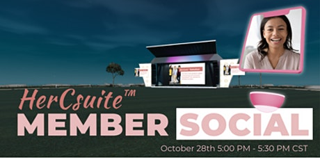 HerCsuite™ Member Social Networking Event tickets