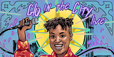Glo in the City Live Poc Queer Comedy Show!! tickets