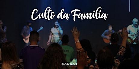 Culto de Famílias! ingressos