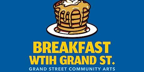 Breakfast with Grand Street tickets