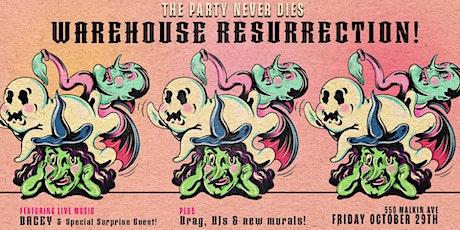 EASTSiDE WAREHOUSE RESURRECTiON ~ Haunted Comeback Party tickets