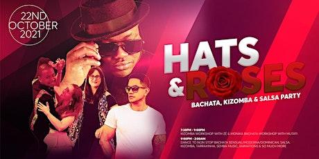 Hats & Roses Bachata, Kizomba & Salsa Party tickets