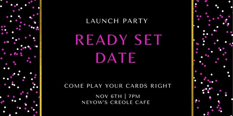 Ready Set Date Launch Party tickets