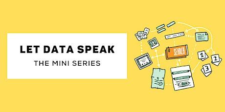 Let data speak series - Episode 2 tickets