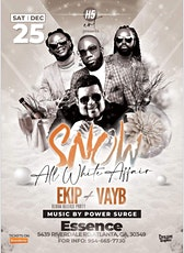 EKIP Album Release Party in ATLANTA featuring VAYB - ALL WHITE PARTY (SNOW) tickets