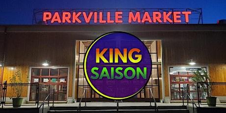 King Saison - Parkville Market tickets