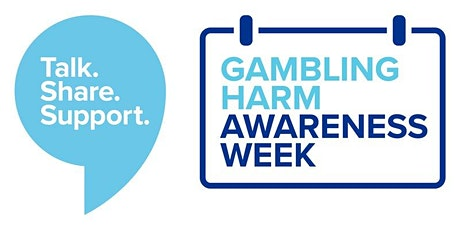 Gambling Harm Awareness Week Virtual Information Session tickets