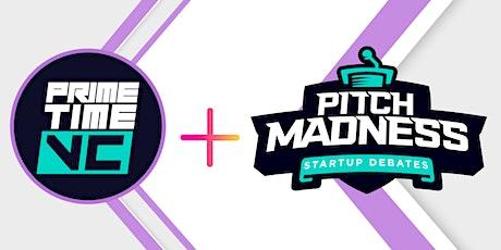 PrimeTime VC + Pitch Madness tickets