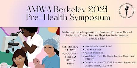 AMWA Berkeley 2021 Pre-Health Symposium tickets