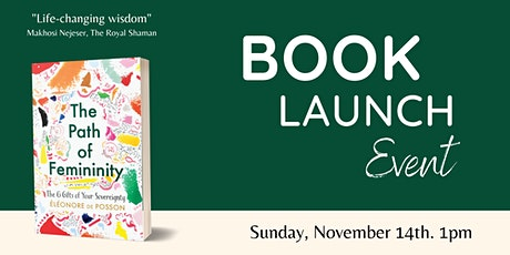 Book Launch Event - The Path of Femininity by Eléonore de Posson tickets