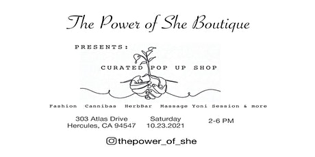 The Power of She Boutique  Presents: Curated Pop Up Shop tickets