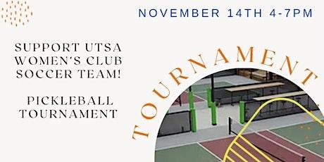 Chicken-N-Pickle Tournament for the UTSA Women's Club Soccer Team tickets