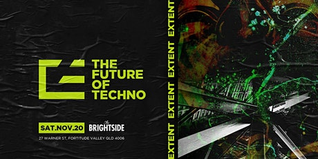 Extent Presents: The Future of Techno tickets