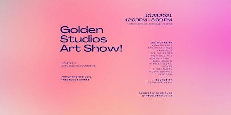 Golden Studios Art Show! tickets